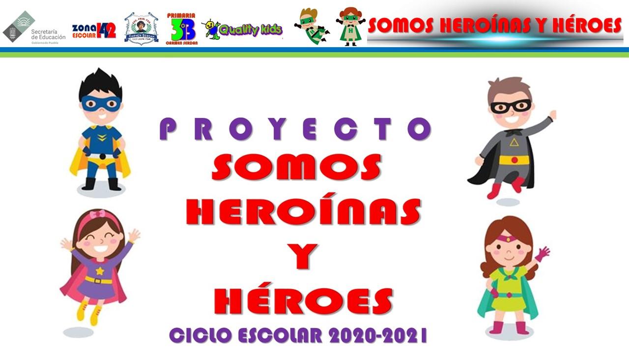 Heroínas y héroes
